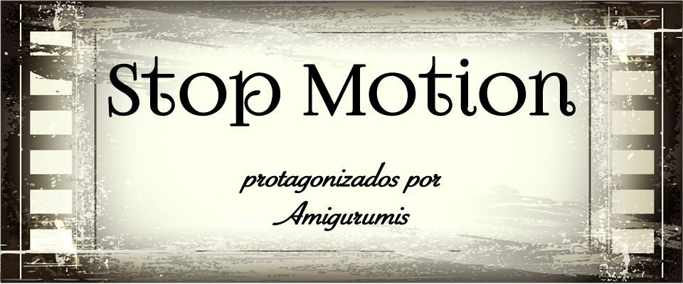 Stop Motion protagonizados por amigurumis