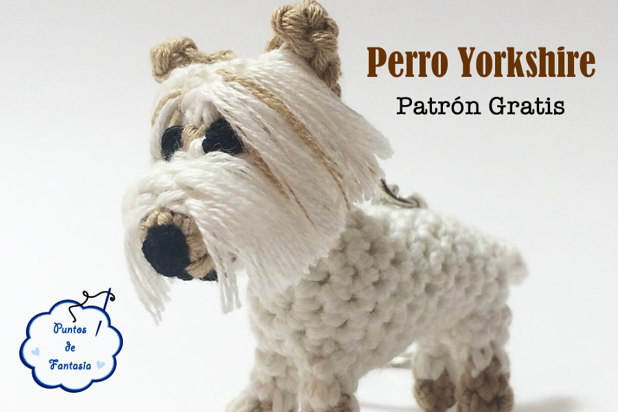 Patrón de Perro Yorkshire - Patrón Gratis - Puntos de Fantasía - Blog