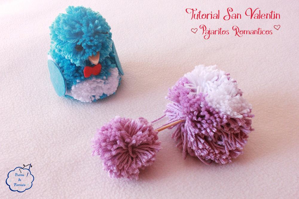 Tutorial San Valentin - Pajaritos de lana y fieltro