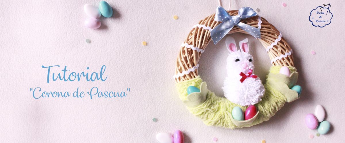 Tutorial Corona de Pascua
