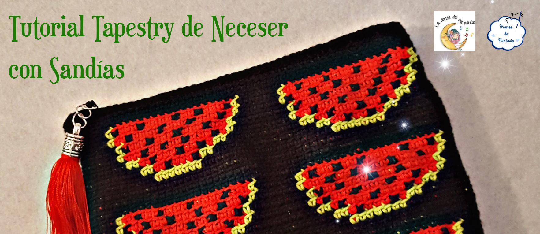 Tutorial Tapestry de Neceser de Sandias