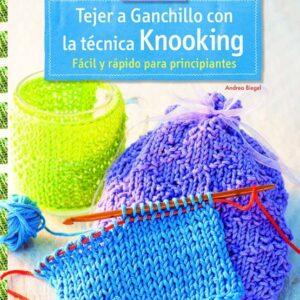 Tejer a Ganchillo con la Técnica Knooking